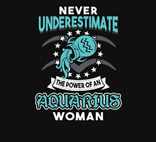 Never Underestimate An Aquarius Womens Fitted T-Shirt