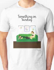 Something on Sunday Unisex T-Shirt