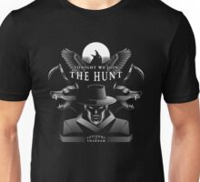 Join the Hunt Unisex T-Shirt