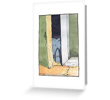 Is it safe out? Greeting Card