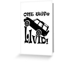One Life Live It (Parody) Greeting Card