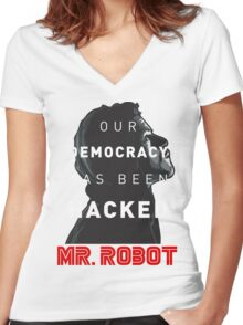 Mr Robot Our Democracy Has Been Hacked Women's Fitted V-Neck T-Shirt