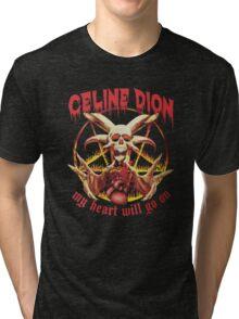 Celine Dion - Death Metal  Tri-blend T-Shirt