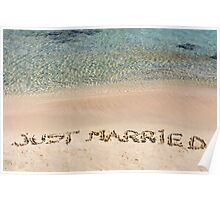 Just Married written in sand on a beautiful beach Poster