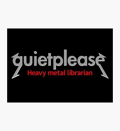 Quiet please | Heavy Metal Librarian Photographic Print