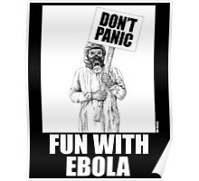 Fun with Ebola Poster