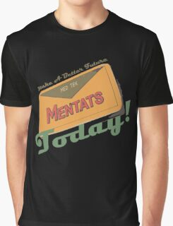Mentats - A better future, Today!  - Fallout Graphic T-Shirt
