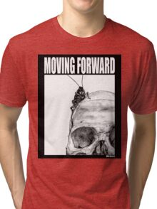 Moving Forward Tri-blend T-Shirt