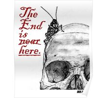 The End is Here Poster
