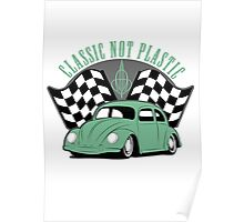 VW Beetle Classic Not Plastic Design in green Poster
