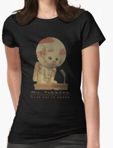 Mr. Pebbles - The first cat in space! Womens Fitted T-Shirt