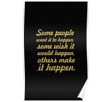 Some people... Gym Motivational Quote Poster