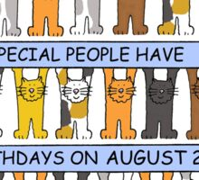 Cats celebrating a birthday on August 22nd. Sticker