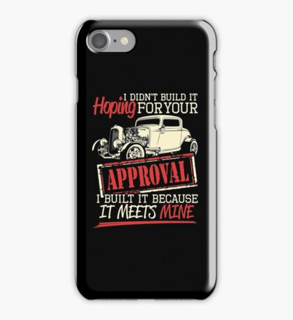 Hot rod approval iPhone Case/Skin