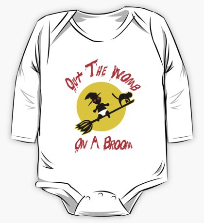 Out The Womb On A Broom - Cover your Naked Witch Body One Piece - Long Sleeve