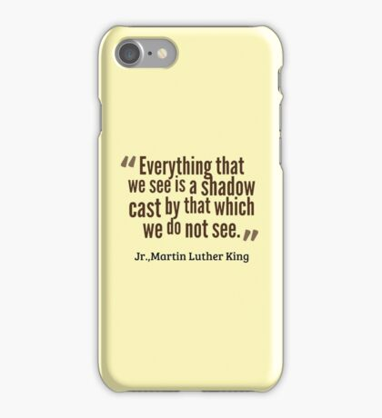 Martin Luther King - Quote iPhone Case/Skin