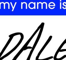 Dale - 12 Monkeys Sticker