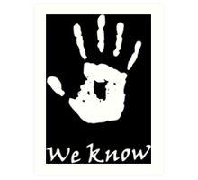 We Know, Dark Brotherhood (TES Skyrim) Art Print