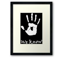 We Know, Dark Brotherhood (TES Skyrim) Framed Print