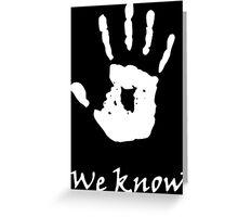We Know, Dark Brotherhood (TES Skyrim) Greeting Card
