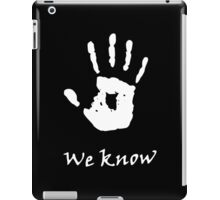 We Know, Dark Brotherhood (TES Skyrim) iPad Case/Skin
