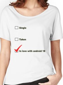 In love with android 18 Women's Relaxed Fit T-Shirt