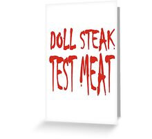Doll Steak Test Meat Solid Greeting Card