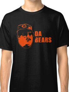 DA BEARS Chicago bears shirt funny Classic T-Shirt