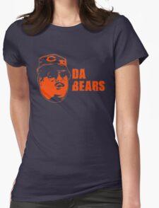 DA BEARS Chicago bears shirt funny Womens Fitted T-Shirt