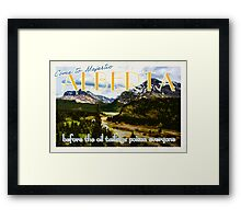 Come to Alberta  Framed Print