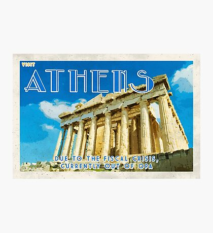 Athens is all out of OPA! Photographic Print
