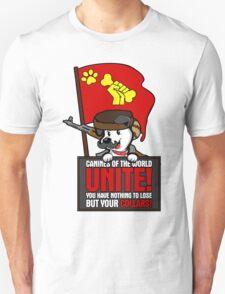 Canines of the world unite! Unisex T-Shirt