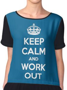 Keep Calm Workout Gym Quote Chiffon Top