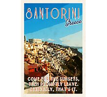 Santorini, a one trick pony.  Photographic Print