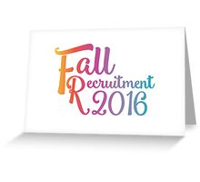 Fall Recruitment 2016 Greeting Card