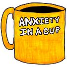 Anxiety in a Cup by Kari Sutyla