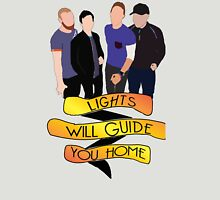 Lights Will Guide You Home Banner Unisex T-Shirt