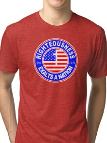 RIGHTEOUSNESS EXALTS A NATION - USA  Tri-blend T-Shirt