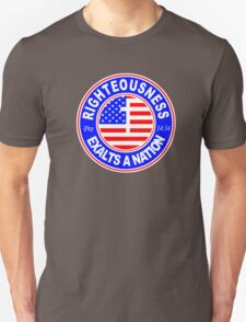 RIGHTEOUSNESS EXALTS A NATION - USA  Unisex T-Shirt