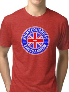 RIGHTEOUSNESS EXALTS A NATION - UK  Tri-blend T-Shirt