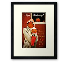 Who Mentioned Pumpkin Pie!?! Framed Print