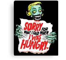 Sorry Zombie Canvas Print