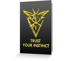 Trust Your Instinct Greeting Card