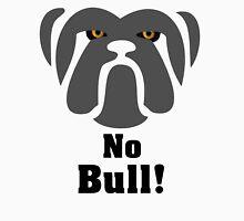 Bulldog Tenacity: No Bull! Classic T-Shirt