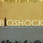 Bioshock Poster (Variant)  by AdmiralFlapPlak