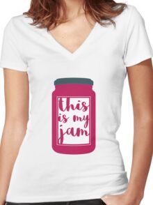 This Is My Jam Women's Fitted V-Neck T-Shirt