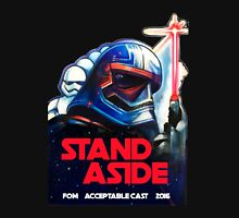 stand aside Unisex T-Shirt