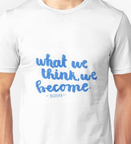 What We Think Unisex T-Shirt