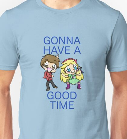 Gonna have a good time Unisex T-Shirt