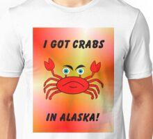 It  Just Had To Happen Unisex T-Shirt